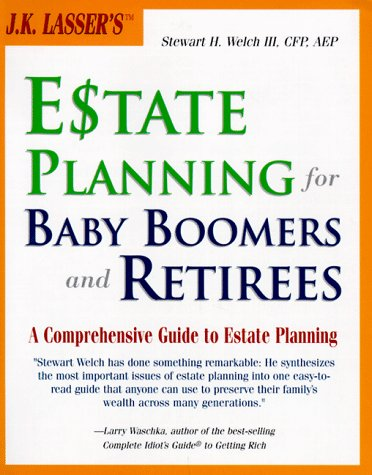 9780028625294: J.K. Lasser's Estate Planning for Baby Boomers and Retirees : A Comprehensive Guide to Estate Planning