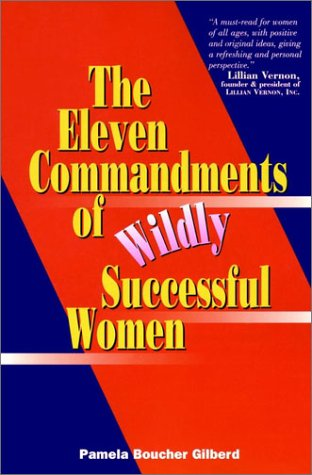 9780028625768: The Eleven Commandments of Wildly Succesful Women