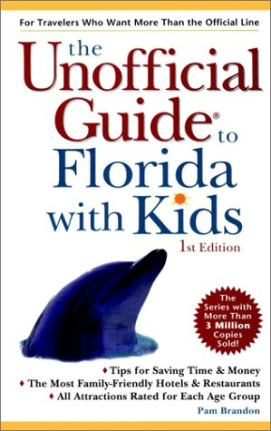 9780028626024: The Unofficial Guide to Florida with Kids (Unofficial Guides)