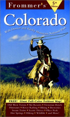 9780028626116: Frommer's Colorado (Frommer's Complete Guides)