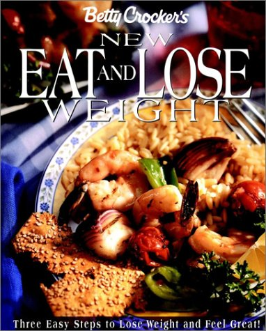 9780028626383: Betty Crocker's New Eat and Lose Weight