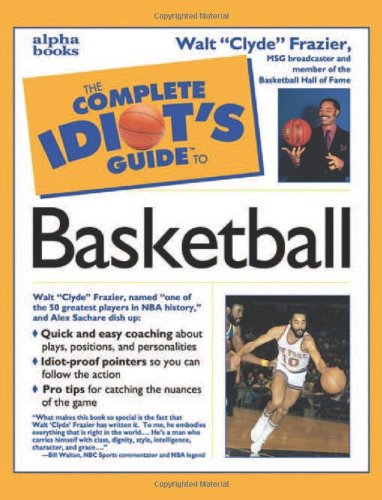 9780028626796: The Complete Idiot's Guide to Basketball