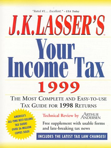 9780028626802: J.K. Lasser's Your Income Tax 1999 (Serial)