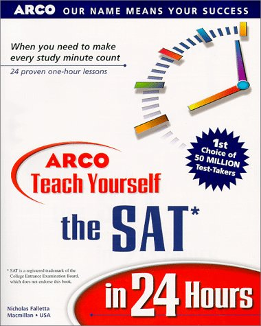 9780028626895: Arco Teach Yourself the Sat in 24 Hours (Arcos Teach Yourself in 24 Hours Series)