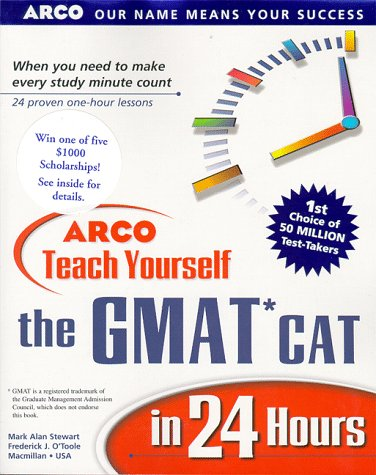 9780028626925: Arco Teach Yourself the Gmat Cat in 24 Hours (Arcos Teach Yourself in 24 Hours Series)