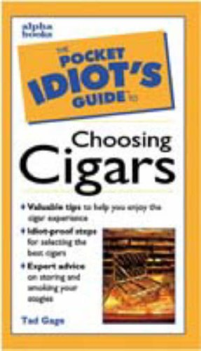 9780028627014: Pocket Idiot's Guide to Choosing Cigars
