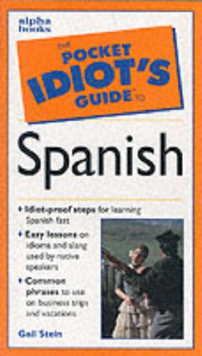9780028627038: Pocket Idiot's Guide to Spanish Phrases (The Pocket Idiot's Guide)