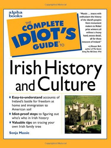 9780028627106: The The Complete Idiot's Guide to Irish History and Culture