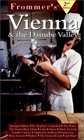 9780028627175: Frommer's Vienna & the Danube Valley (Frommer's Complete Guides)