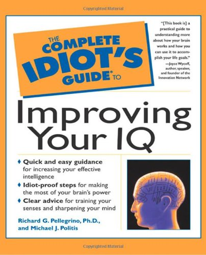 9780028627243: The Complete Idiot's Guide to Improving Your IQ