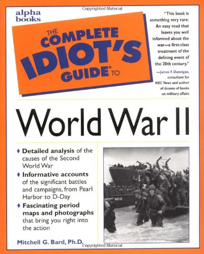 9780028627359: The Complete Idiot's Guide to World War II