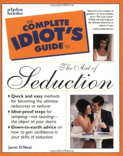 9780028627380: The Complete Idiot's Guide to the Art of Seduction