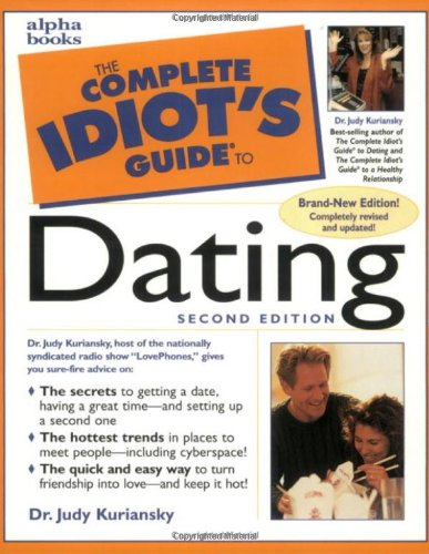 9780028627397: The Complete Idiot's Guide to Dating (2nd Edition)