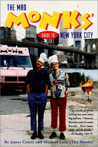 9780028627557: The Mad Monks' Guide to New York City (The mad Monk's guides)