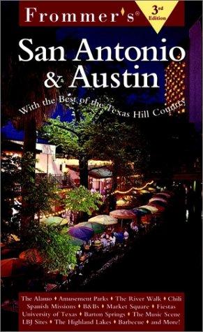 9780028627601: Frommer's San Antonio & Austin (3rd Edition)