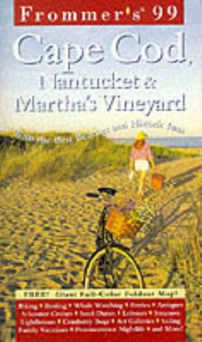 9780028627625: Frommer's '99 Cape Cod, Nantucket & Martha's Vineyard (Frommer's Cape Cod, Nantucket & Martha's Vineyard)