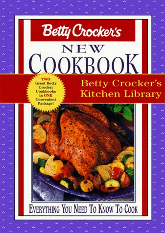 Betty Crocker's New Cookbook: Kitchen Library containing Good & Easy Cookbook and New Cookbook