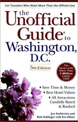 9780028627786: The Unoffical Guide to Washington D.C. (Unofficial Guides)