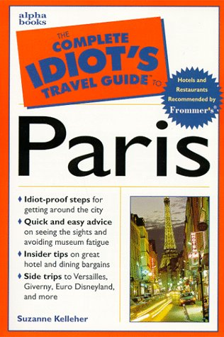 9780028628349: The Complete Idiot's Travel Guide to Paris
