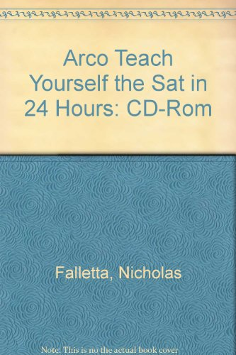 9780028628639: Teach Yourself the SAT in 24 Hours [With Interactive SAT Prep] (ARCO teach yourself)