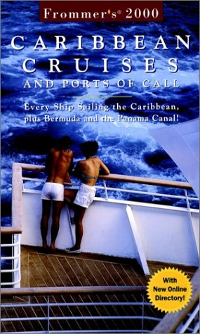 9780028628912: Frommer's Carribean Cruises and Ports of Call: Every Ship Sailing the Caribbean, plus Bermuda and the Panama Canal! (Frommer's Cruises)