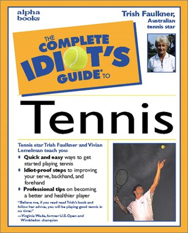 9780028629100: The Complete Idiot's Guide(R) to Tennis