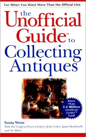 9780028629223: The Unofficial Guide to Collecting Antiques