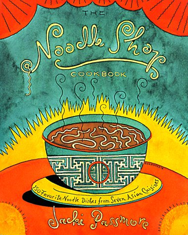 9780028629353: The Noodle Shop Cookbook