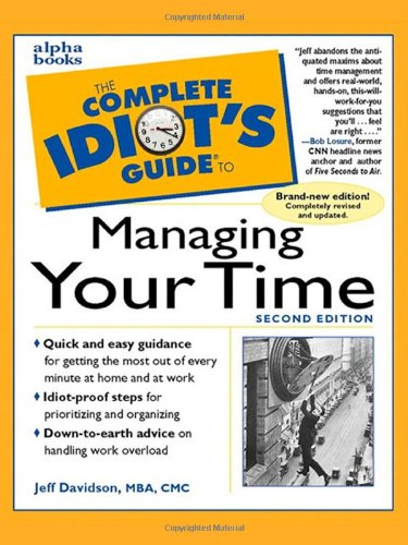 9780028629438: The Complete Idiot's Guide to Managing Your Time