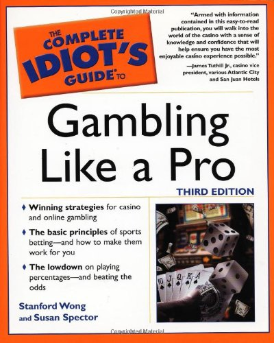 9780028629483: The Complete Idiot's Guide to Gambling Like a Pro