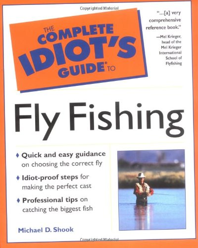9780028629537: The Complete Idiot's Guide to Fly Fishing