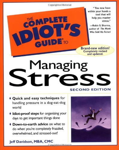9780028629551: The Complete Idiot's Guide to Managing Stress Edition: second