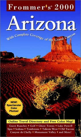 9780028629612: Frommer's 2000 Arizona (Frommer's Complete Guides)