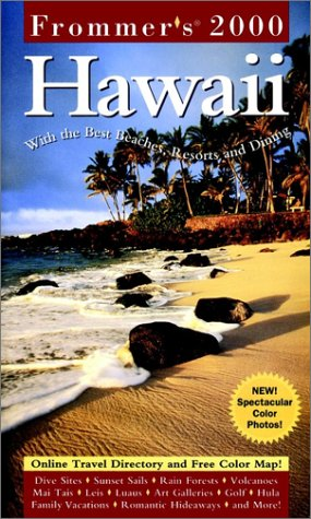 9780028629834: Frommer's Hawaii 2001: With the Best Beaches, Resorts and Dining