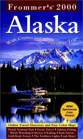 9780028629919: Alaska 2000 (Frommer's Complete Guides)