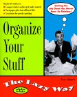 9780028630007: Organize Your Stuff: The Lazy Way (Macmillan Lifestyles Guide)