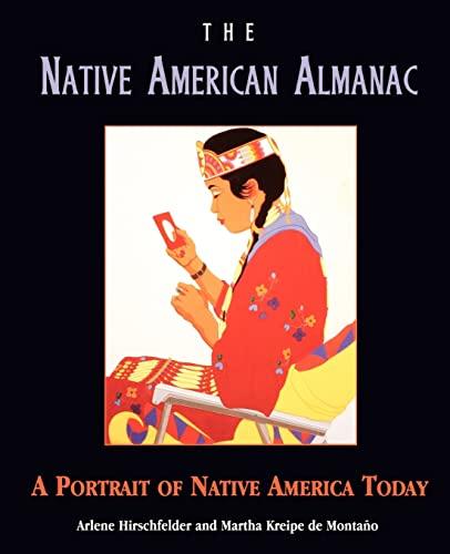 9780028630038: The Native American Almanac: A Portrait of Native America Today