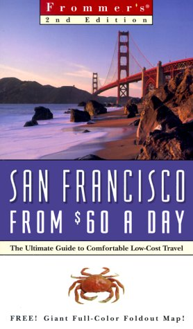 9780028630304: Frommer's San Francisco from $60 A Day, 2nd Edition (City Biennial)