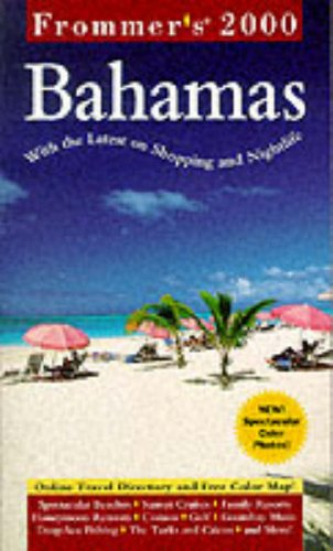 9780028630342: Frommer's Bahamas 2000 (Frommer's Complete Guides)