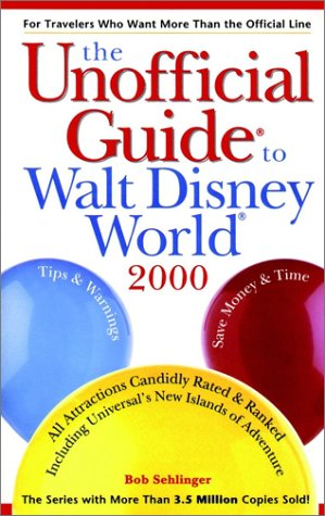 9780028630397: Unofficial Guide to Walt Disney World 2000
