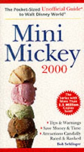 9780028630403: Mini Mickey: The Pocket-Sized Unofficial Guide to Walt Disney World 2000 (Unofficial Guides)