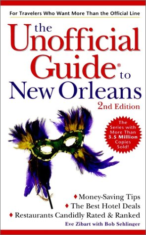 9780028630595: The Unofficial Guide to New Orleans (Unofficial Guides)