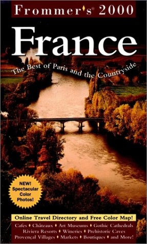 9780028630663: Frommer's France 2000: The Best of Paris and the Countryside (Frommer's Complete Guides)