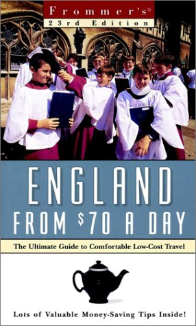 9780028630694: Frommer's England From $70 a Day: The Ultimate Guide to Comfortable Low-Cost Travel (Frommer's $ A Day)