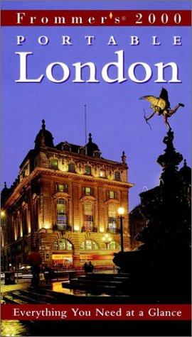 Frommer's Portable London 2000: Porter, Darwin; Prince, Danforth
