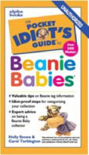 9780028630786: Pocket Idiot's Guide to Beanie Babies (The Pocket Idiot's Guide)