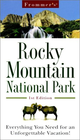 Frommer's Rocky Mountain National Park (Park Guides): Laine, Don, Laine, Barbara