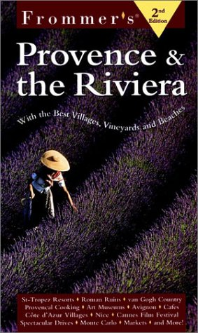 9780028630878: Frommer's Provence and the Riviera (Frommer's Provence and the Riviera, 2nd Ed)