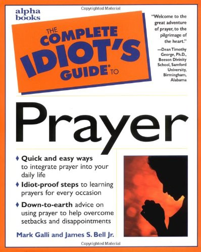 9780028631080: The Complete Idiot's Guide to Prayer