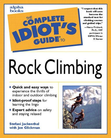 9780028631141: The Complete Idiot's Guide to Rock Climbing